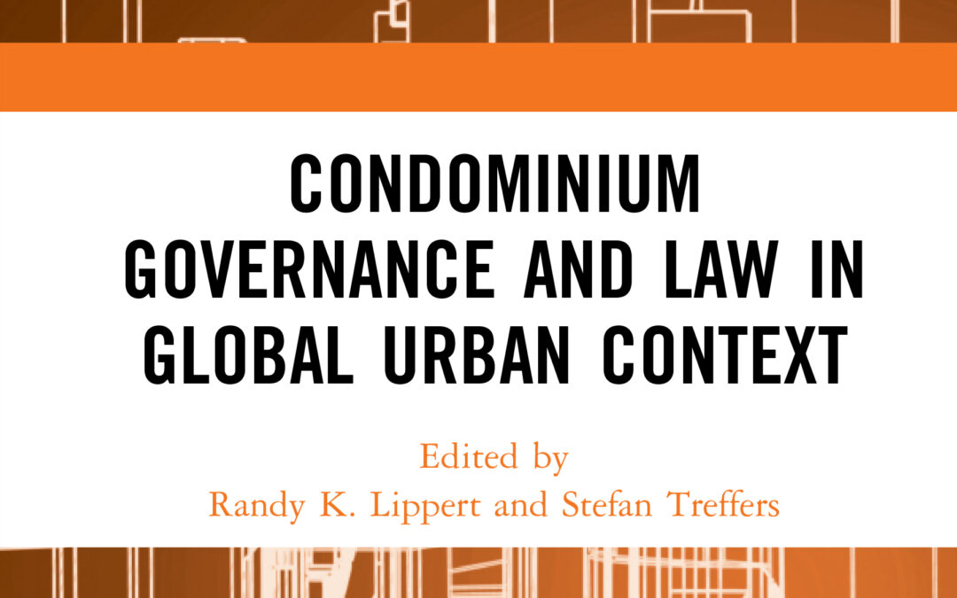 New book: Condominium Governance and Law in Global Urban Context – Lippert & Treffers