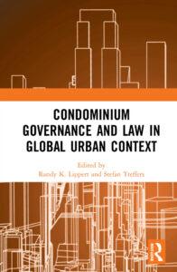 New book: Condominium Governance and Law in Global Urban Context – Lippert & Treffers